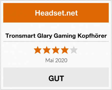 No-Name Tronsmart Glary Gaming Kopfhörer Test