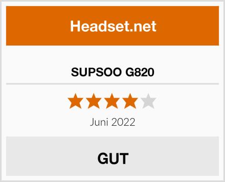 SUPSOO G820 Test