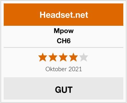 Mpow CH6 Test