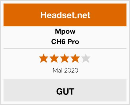 Mpow CH6 Pro Test