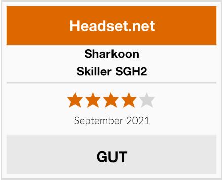 Sharkoon Skiller SGH2 Test