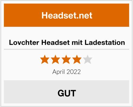 Lovchter Headset mit Ladestation Test